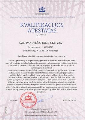Panevezio rysiu statyba PRS kvalifikacijos atestatas Ypatingo statinio statybos rangovas